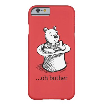 Winnie the Pooh   Oh Bother Quote Barely There iPhone 6 Case