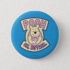 Winnie The Pooh   Pooh Oh Bother Pinback Button