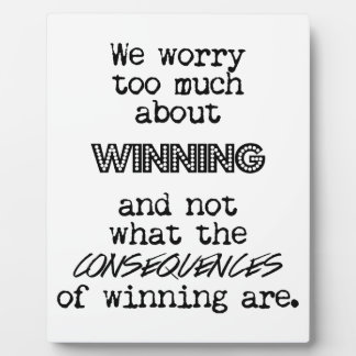 Winning and Consequences Plaque
