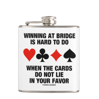 Winning At Bridge Is Hard To Do When Cards Do Not Hip Flask
