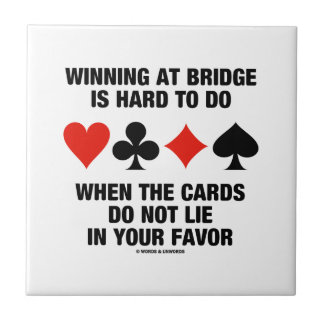 Winning At Bridge Is Hard To Do When Cards Do Not Tile