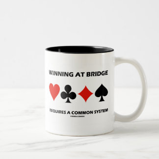 Winning At Bridge Requires A Common System Coffee Mugs