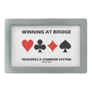 Winning At Bridge Requires A Common System Rectangular Belt Buckle