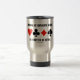 Winning At Duplicate Bridge Is A Matter Of Detail 15 Oz Stainless Steel Travel Mug