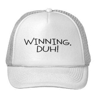 Winning Duh Trucker Hats