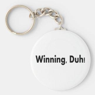 Winning Duh Basic Round Button Keychain