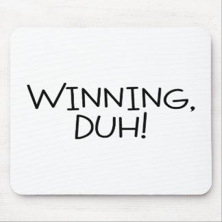 Winning Duh Mouse Pad