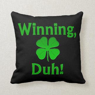 Winning, Duh Shamrock Pillow