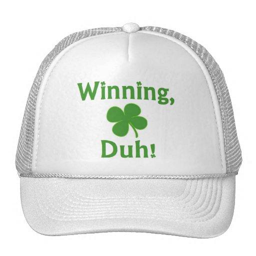 Winning, Duh!  Trucker Hat