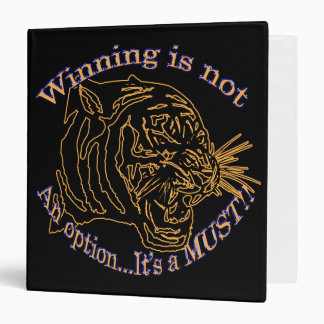 Winning is not an option, it's a must 3 ring binder