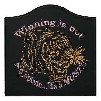 Winning is not an option, it's a must door sign