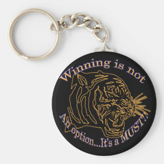 Winning is not an option, it's a must keychain