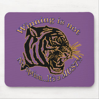 Winning is not an option, it's a must mouse pad