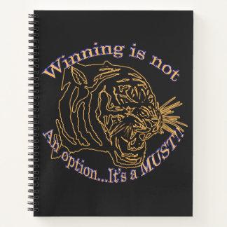 Winning is not an option, it's a must notebook