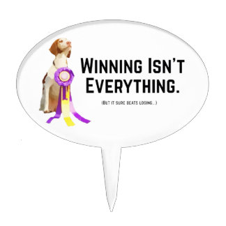 Winning Isn't Everything Cake Topper