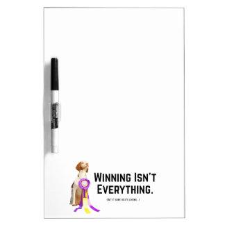 Winning Isn't Everything Dry-Erase Board