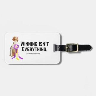 Winning Isn't Everything Luggage Tag