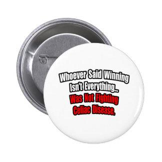 Winning Isn't Everything Quote, Celiac Disease Pinback Button