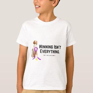 Winning Isn't Everything T-Shirt