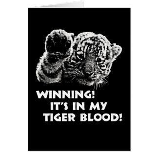 Winning!  It's In My Tiger Blood! Card