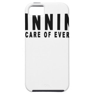 Winning Take Cares of Everything T Shirts.png iPhone 5 Covers