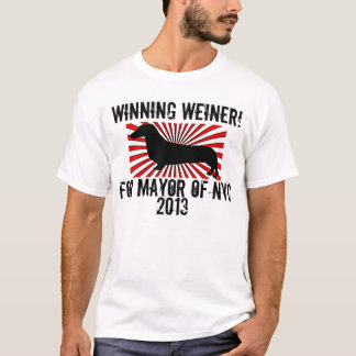 Winning Weiner For Mayor Of NYC 2013 T-Shirt