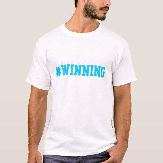 WINNING #WINNING CHARLIE SHEEN TWITTER T-Shirt
