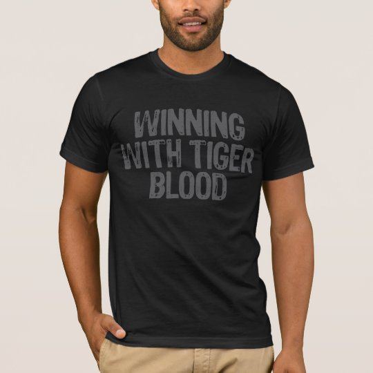 Winning With Tiger Blood 2 T-Shirt