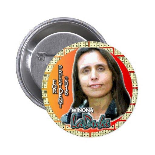 Winona LaDuke para el presidente 2016 Pins