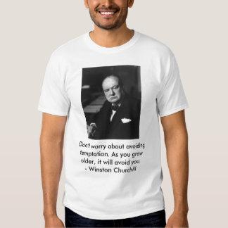 winston_churchill_01, Don't worry about avoidin... T Shirt