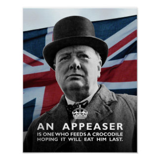 "Winston Churchill- ""An Appeaser"" Poster"