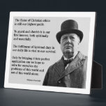 """Winston Churchill Christian Plaque<br><div class=""""desc"""">The flame of Christian ethics is still our highest guide. To guard and cherish it is our first interest, both spiritually and materially. The fulfilment of Spiritual duty in our daily life is vital to our survival. Only by bringing it into perfect application can we hope to solve for ourselves...</div>"""