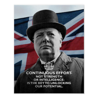 """Winston Churchill- """"Continuous Effort"""" Poster"""