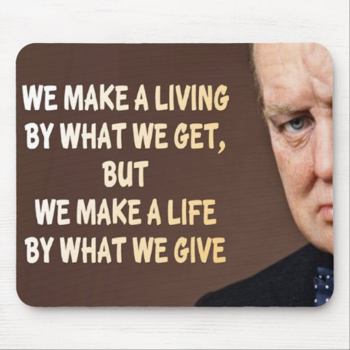 Winston Churchill hacemos una vida Tapetes De Raton