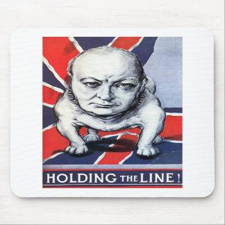 Winston Churchill -- Holding The Line! Mousepad