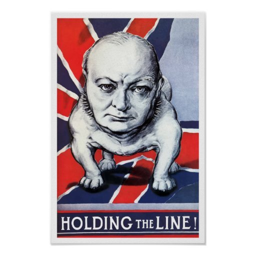 Winston Churchill -- Holding The Line! Print