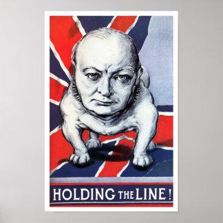 Winston Churchill -- ¡Llevar a cabo la línea! Posters