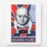 Winston Churchill -- ¡Llevar a cabo la línea! Tapete De Ratón