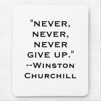 Winston Churchill nunca da para arriba el cojín de Tapetes De Raton