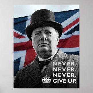 """Winston Churchill- """"nunca da para arriba """" Póster"""