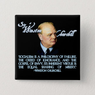 Winston Churchill on Socialism Pinback Button