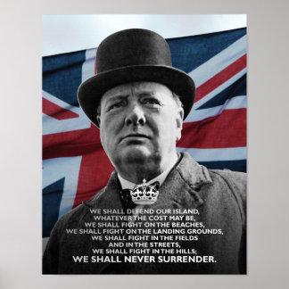 """Winston Churchill- """"que nunca nos entregaremos """" Póster"""