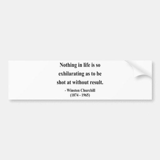 Winston Churchill Quote 13a Bumper Sticker