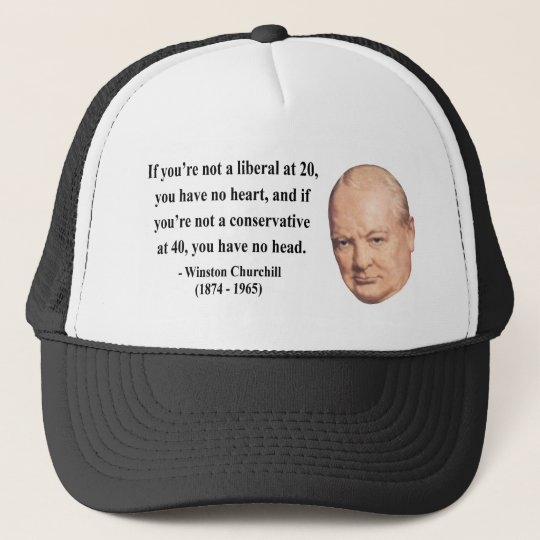 Winston Churchill Quote 15b Trucker Hat