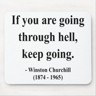 Winston Churchill Quote 4a Mouse Pad