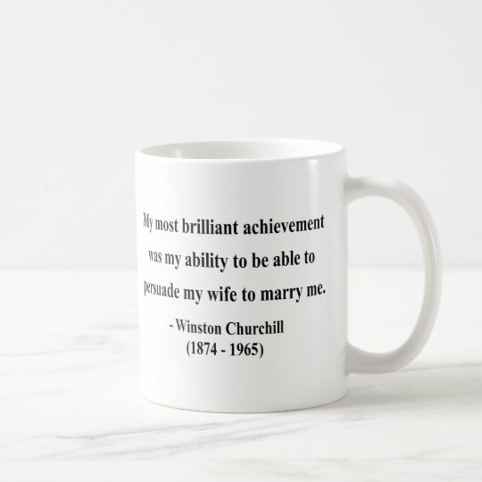 Winston Churchill Quote 6a Coffee Mug
