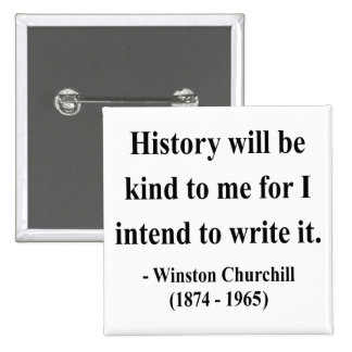 Winston Churchill Quote 7a Pinback Button