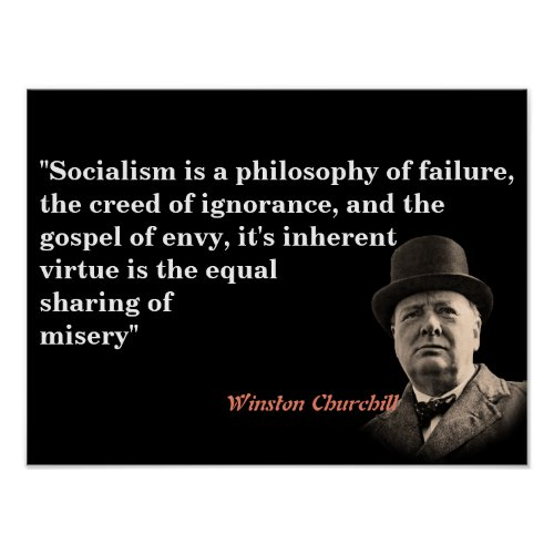 Winston Churchill Quote On Socialism Poster