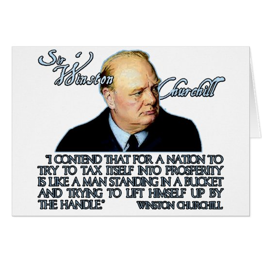 Winston Churchill Quote on Taxation Card