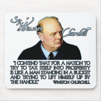 Winston Churchill Quote on Taxation Mouse Pad